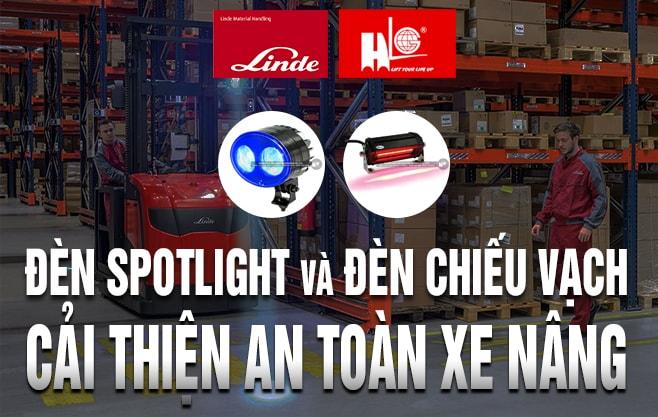 Đèn Spotlight và đèn chiếu vạch cải thiện an toàn xe nâng như thế nào?