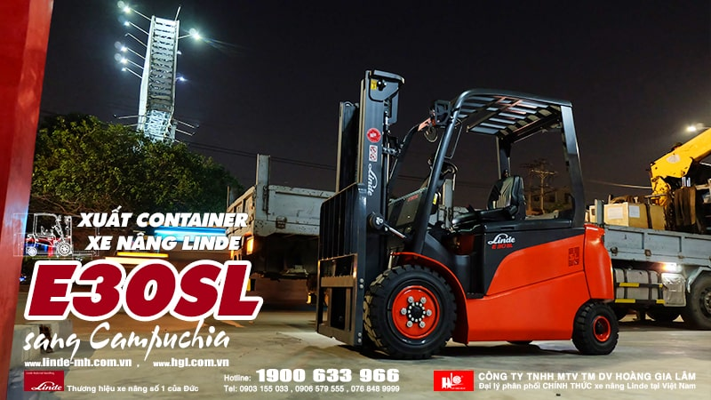 HGL xuất container xe nâng Linde E30SL sang Campuchia